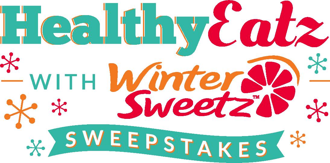 Healthy Eatz with Winter Sweetz™ Sweepstakes