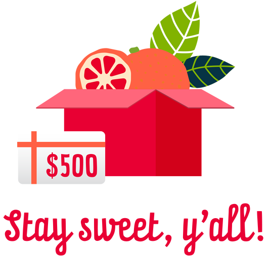 Stay sweet, y'all! text and a box of fruit with a $500 gift card sitting in front of the box